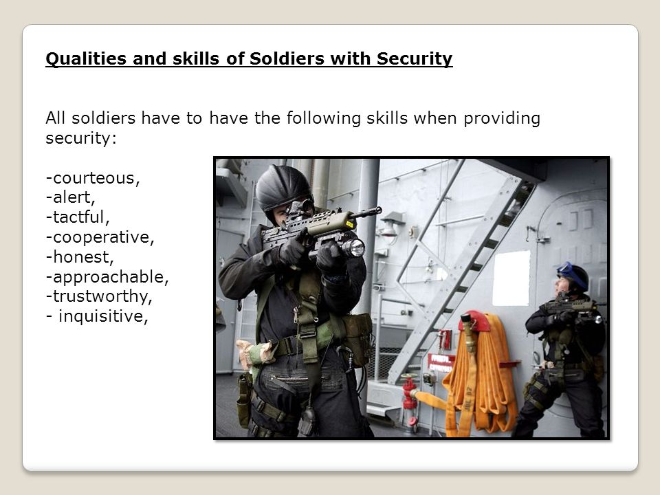 Qualities and skills of Soldiers with Security