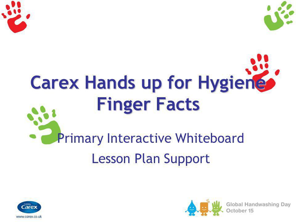 Carex Hands up for Hygiene Finger Facts