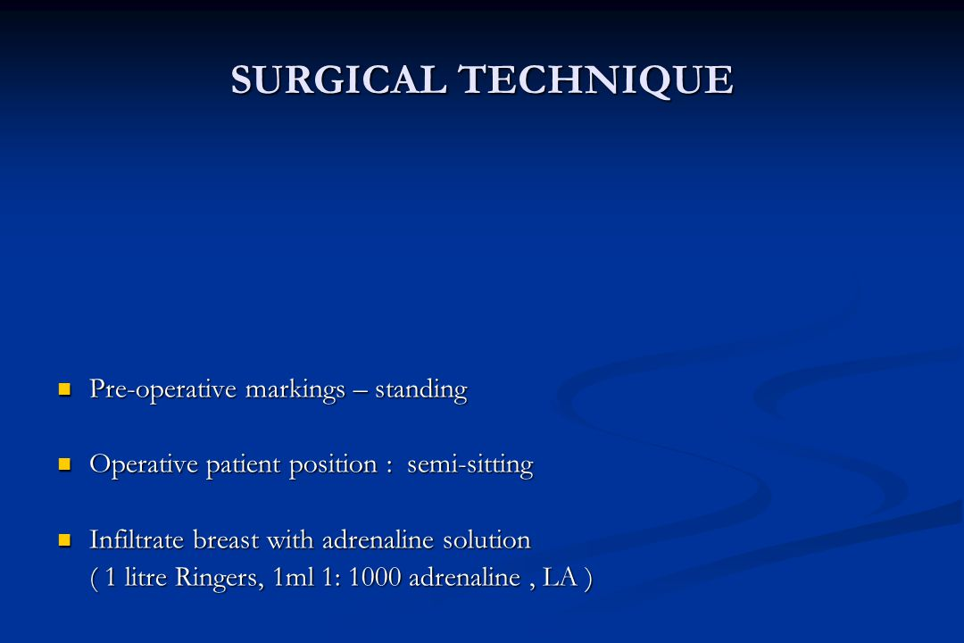 SURGICAL TECHNIQUE Pre-operative markings – standing