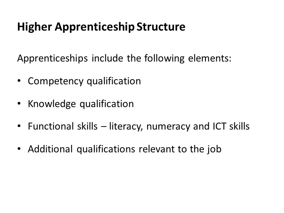 Higher Apprenticeship Structure