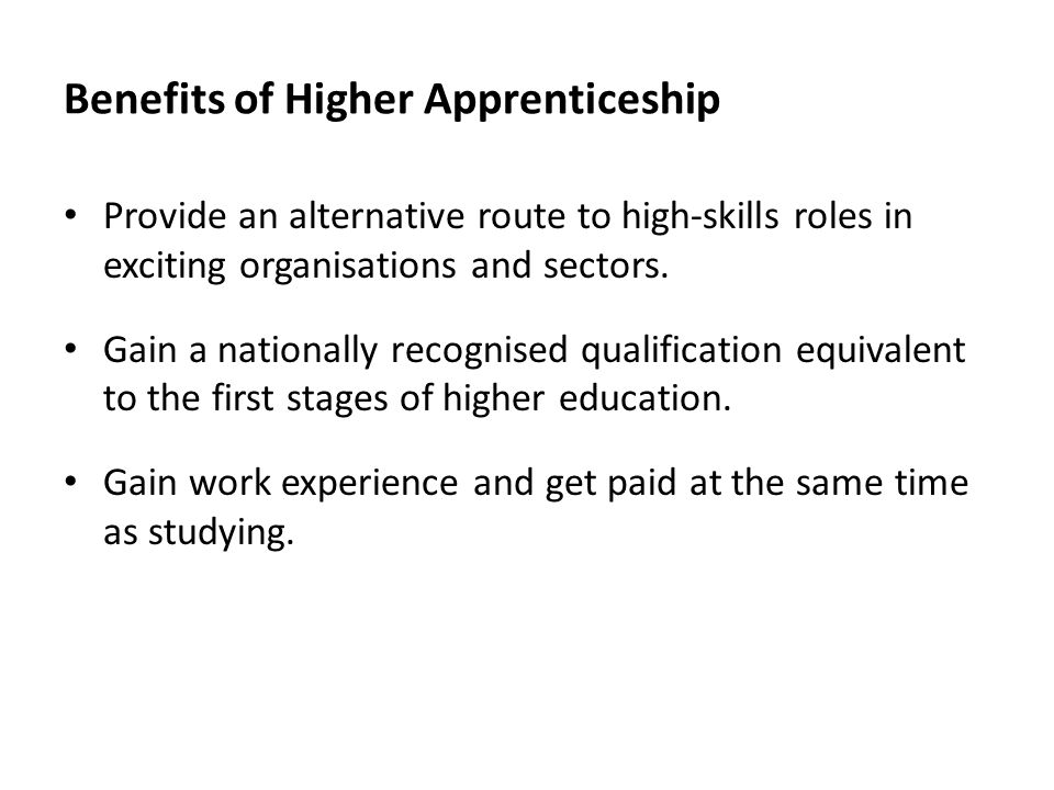 Benefits of Higher Apprenticeship