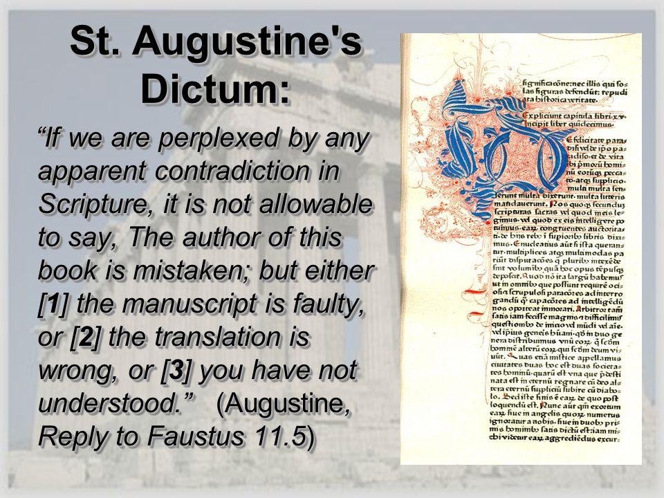St. Augustine s Dictum: