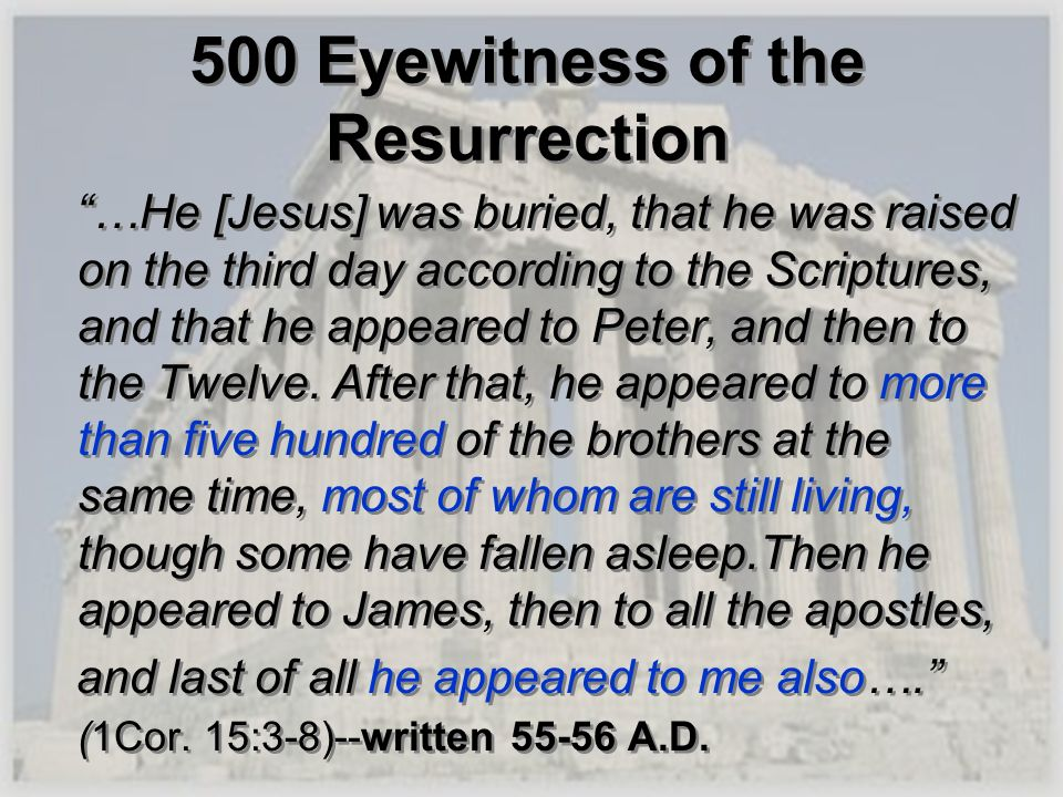 500 Eyewitness of the Resurrection