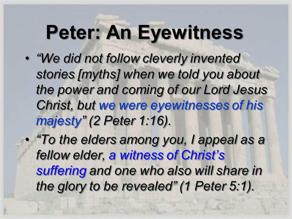Peter: An Eyewitness