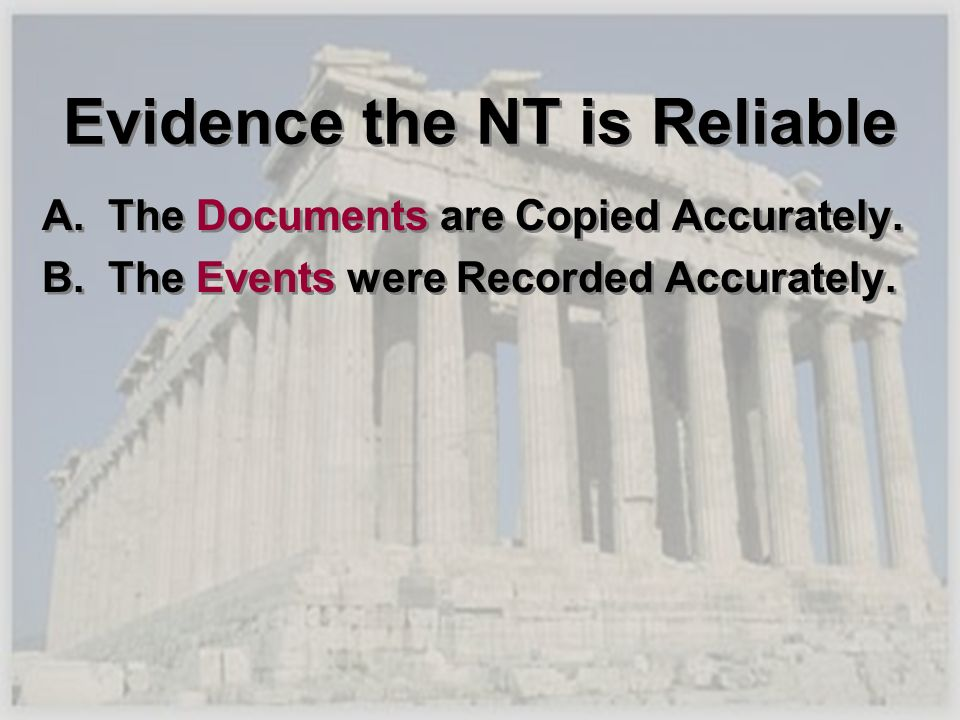 Evidence the NT is Reliable
