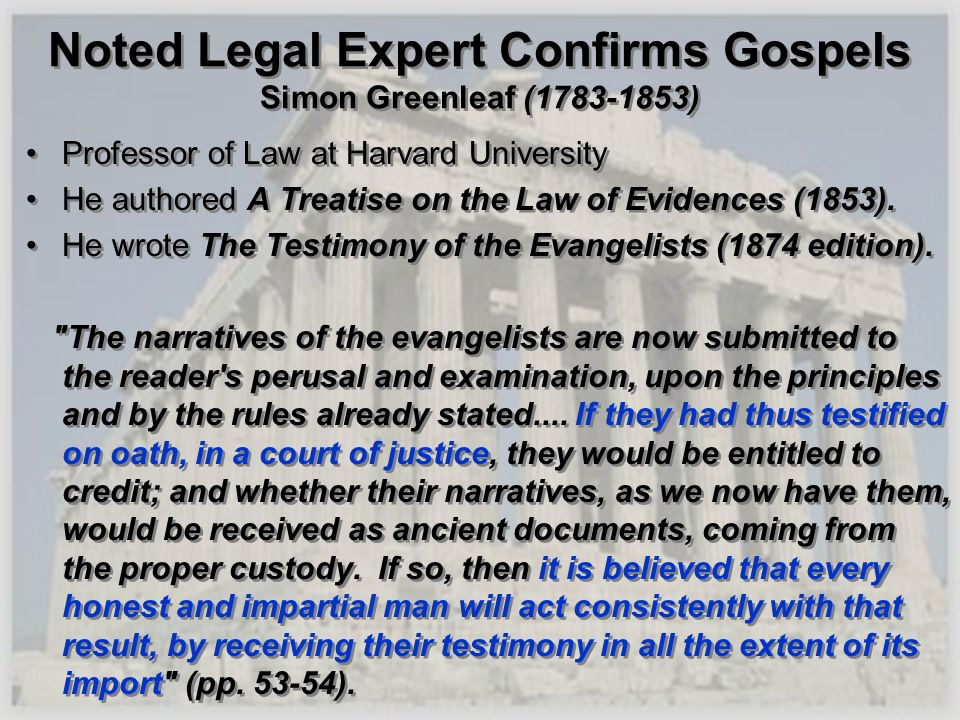 Noted Legal Expert Confirms Gospels Simon Greenleaf (1783-1853)