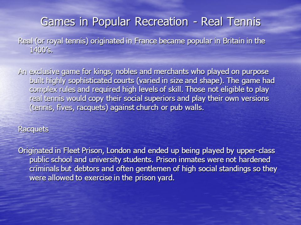 Games in Popular Recreation - Real Tennis