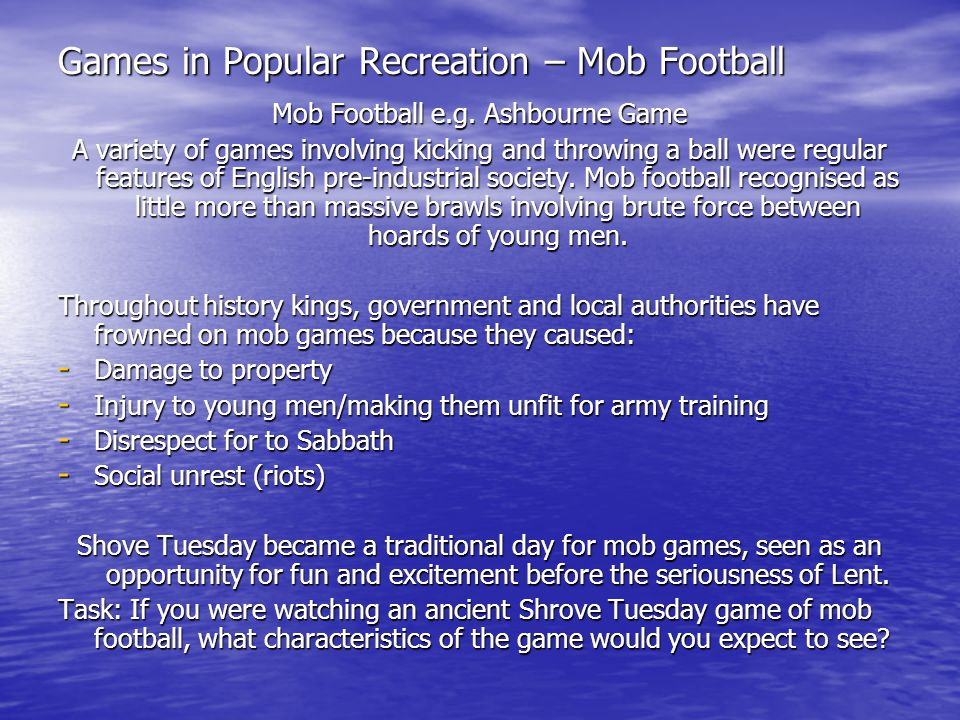 Games in Popular Recreation – Mob Football