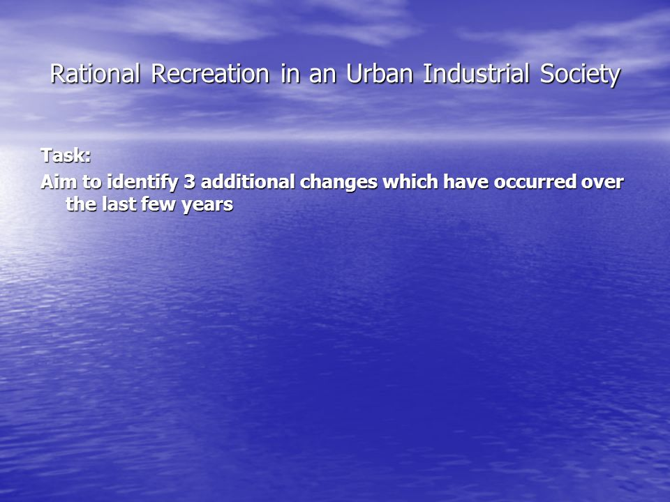 Rational Recreation in an Urban Industrial Society