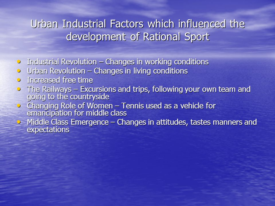 Urban Industrial Factors which influenced the development of Rational Sport