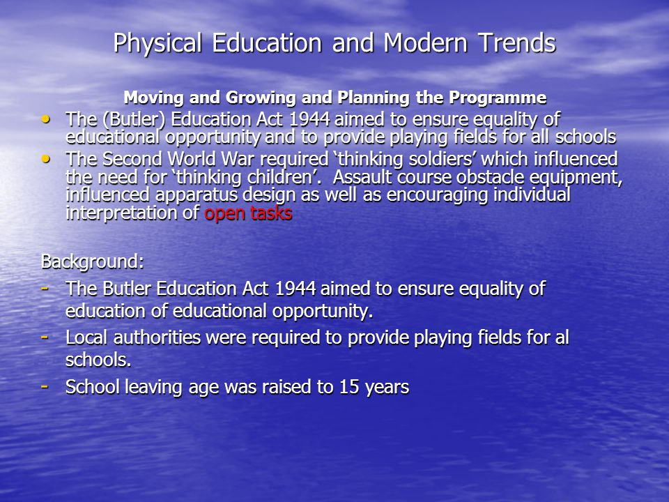 Physical Education and Modern Trends