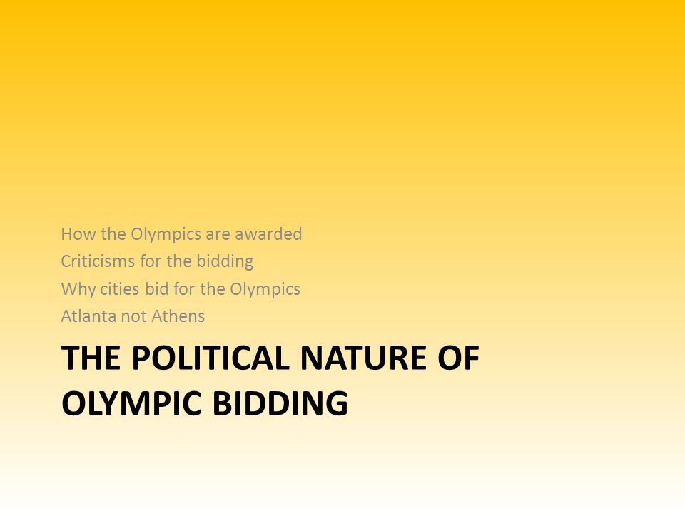 The Political nature of Olympic bidding