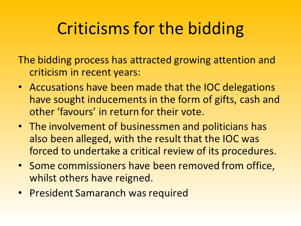 Criticisms for the bidding