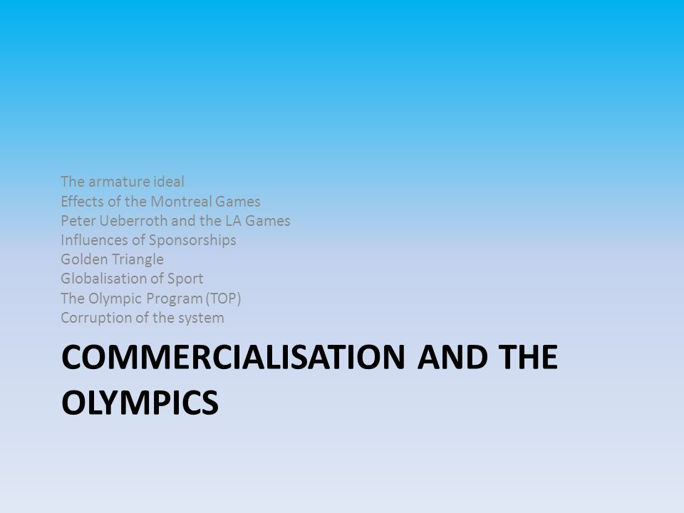Commercialisation and the Olympics