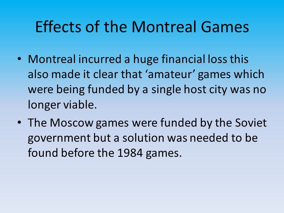 Effects of the Montreal Games