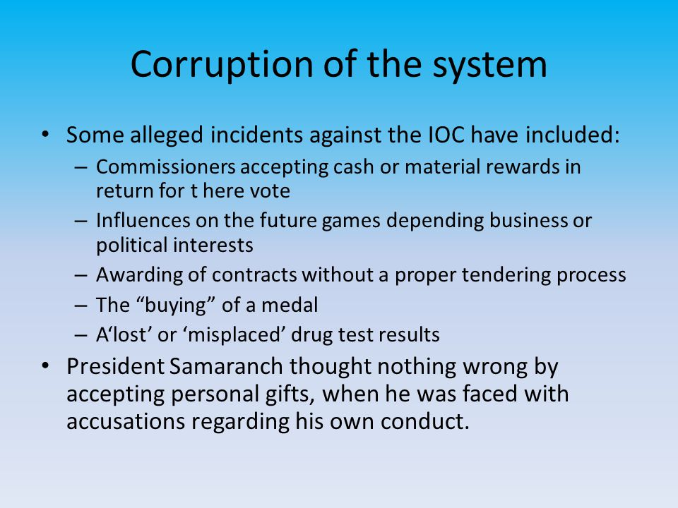 Corruption of the system