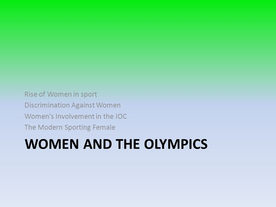 Women and the Olympics Rise of Women in sport