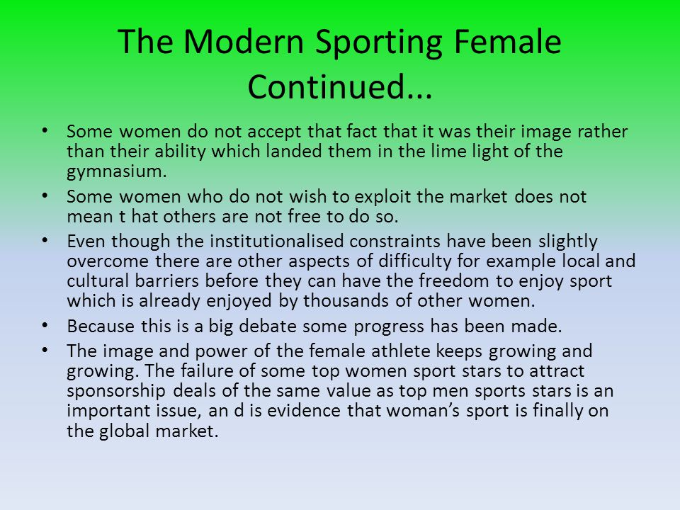 The Modern Sporting Female Continued...