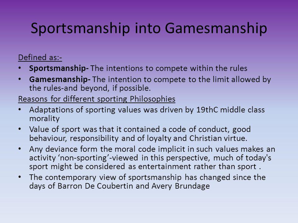 Sportsmanship into Gamesmanship