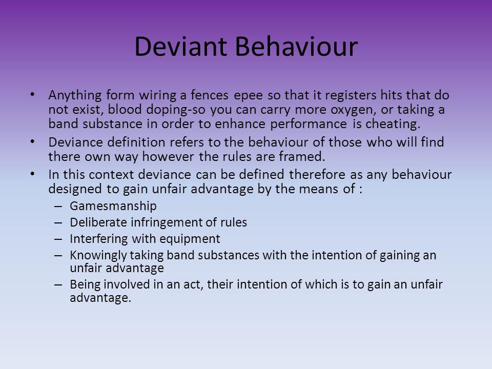 Deviant Behaviour