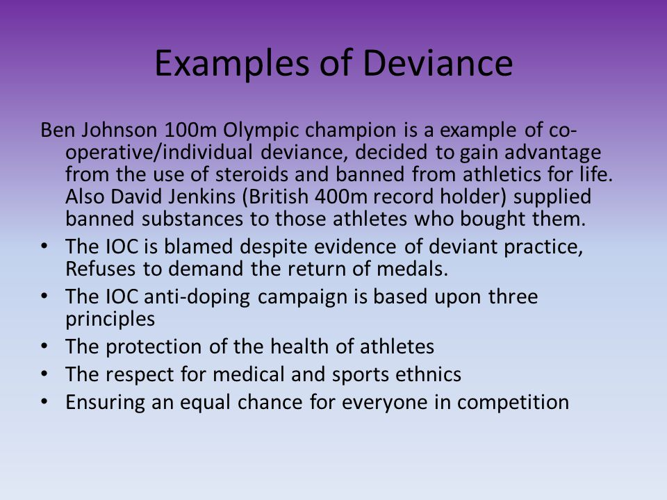 Examples of Deviance