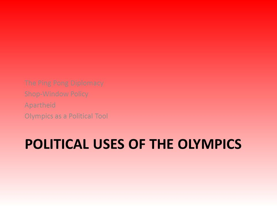 Political uses of the Olympics