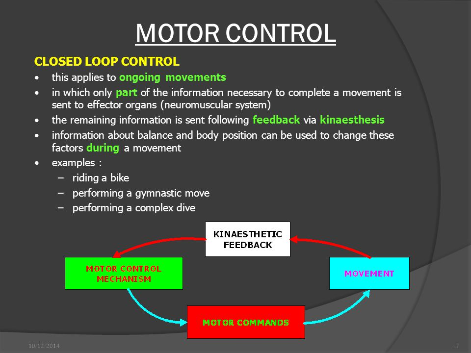 MOTOR CONTROL CLOSED LOOP CONTROL this applies to ongoing movements