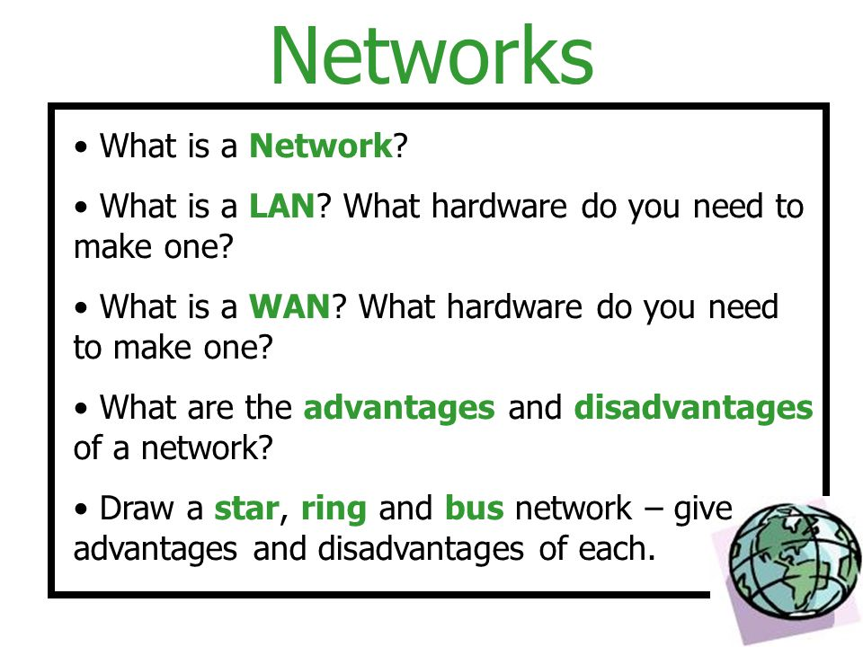 Networks What is a Network