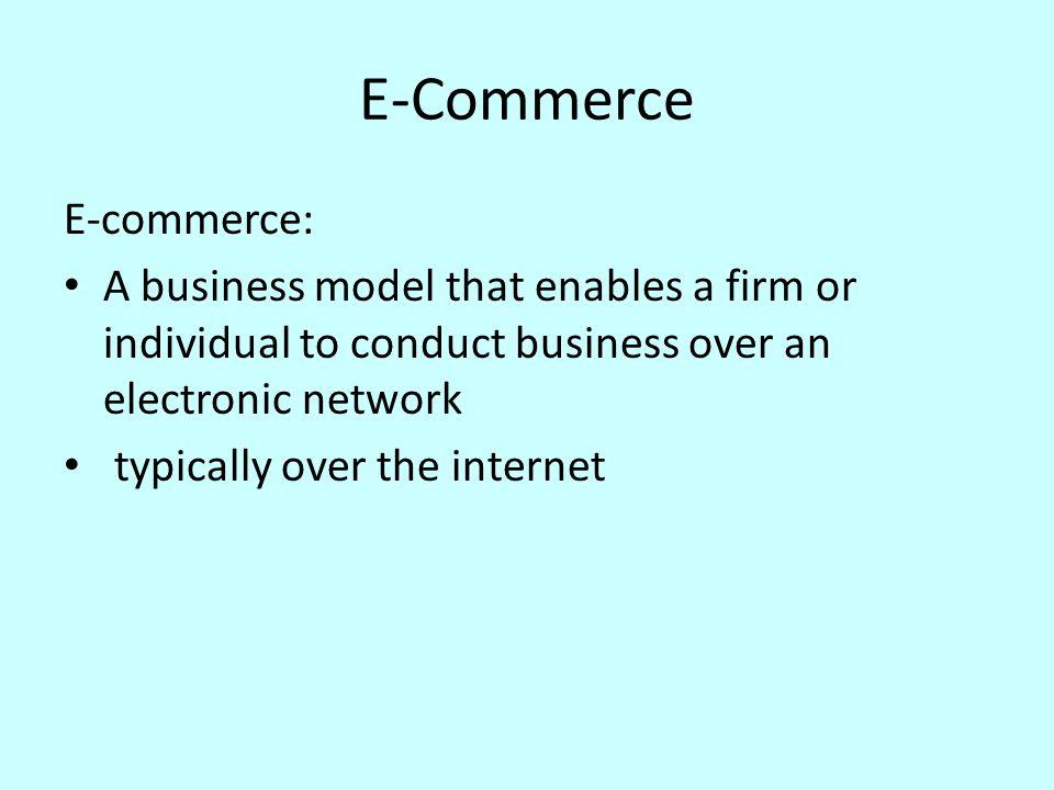 E-Commerce E-commerce: