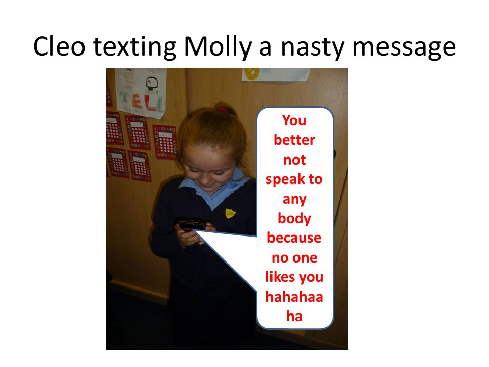 Cleo texting Molly a nasty message
