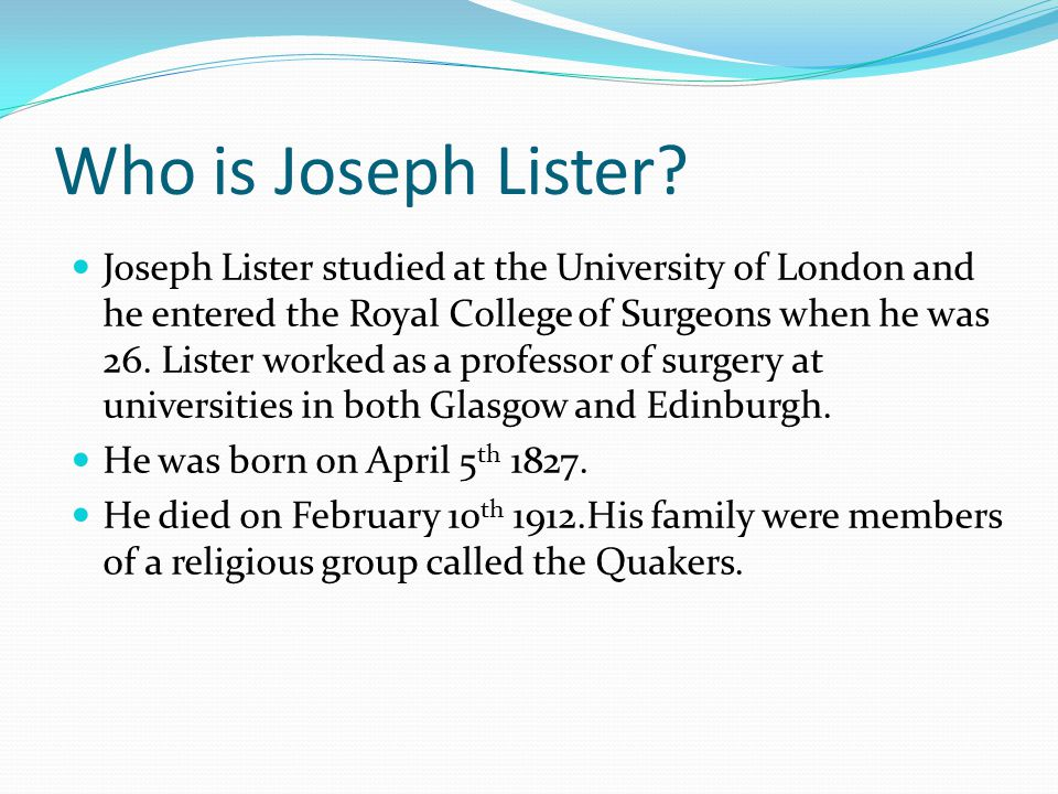 Who is Joseph Lister