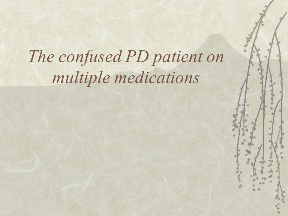 The confused PD patient on multiple medications
