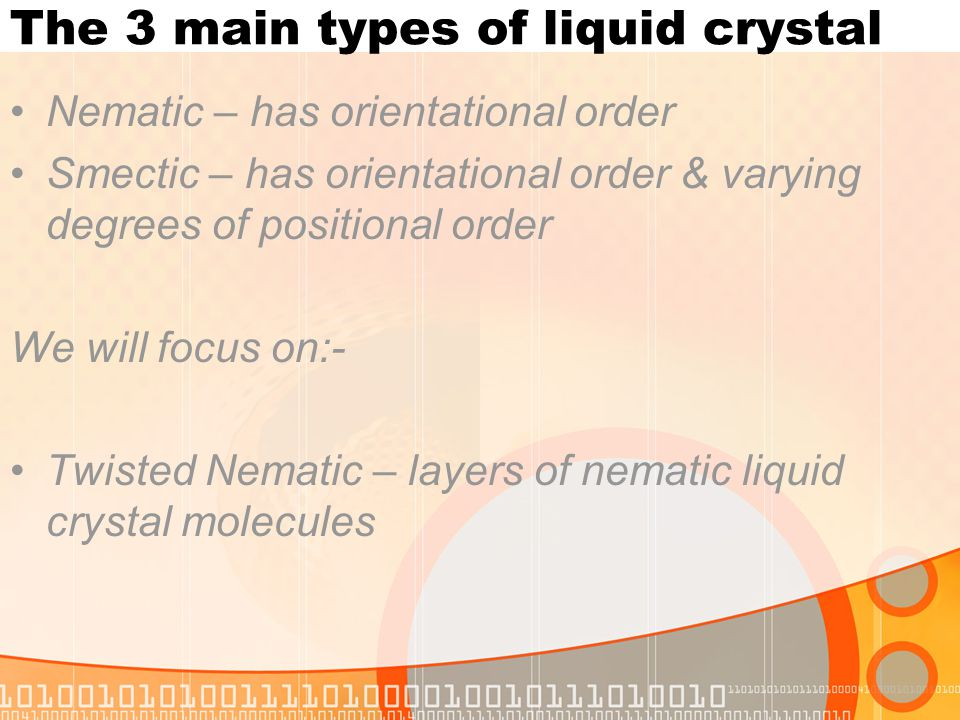 The 3 main types of liquid crystal