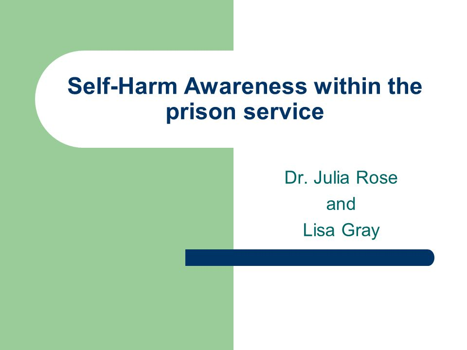Self-Harm Awareness within the prison service