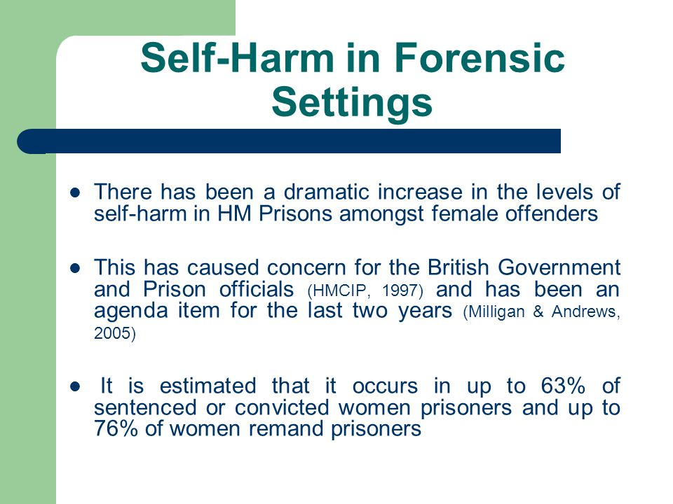 Self-Harm in Forensic Settings