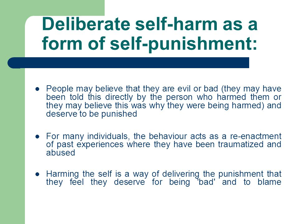 Deliberate self-harm as a form of self-punishment: