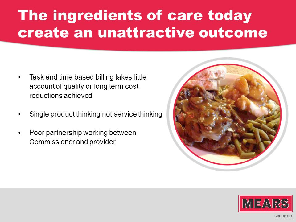 The ingredients of care today create an unattractive outcome