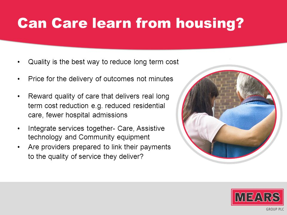Can Care learn from housing