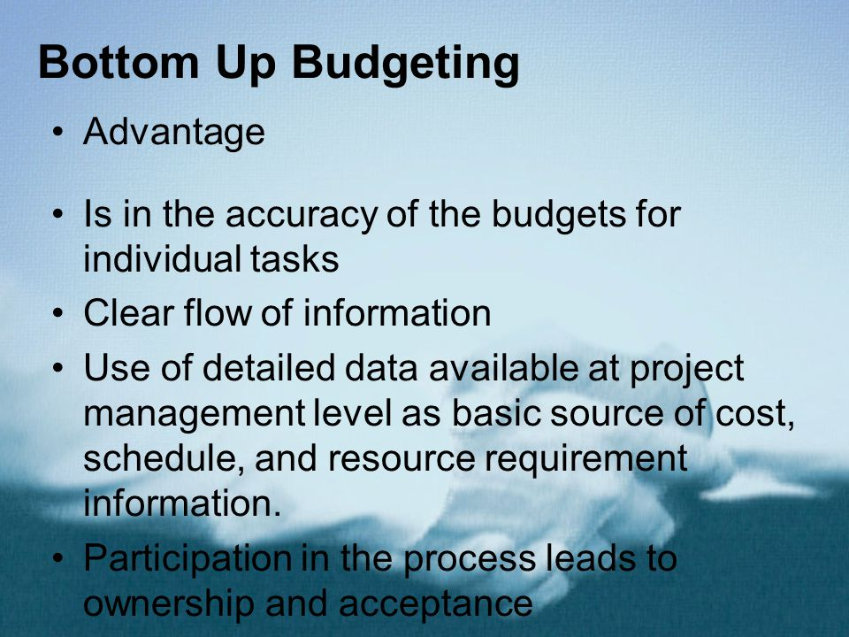 Bottom Up Budgeting Advantage