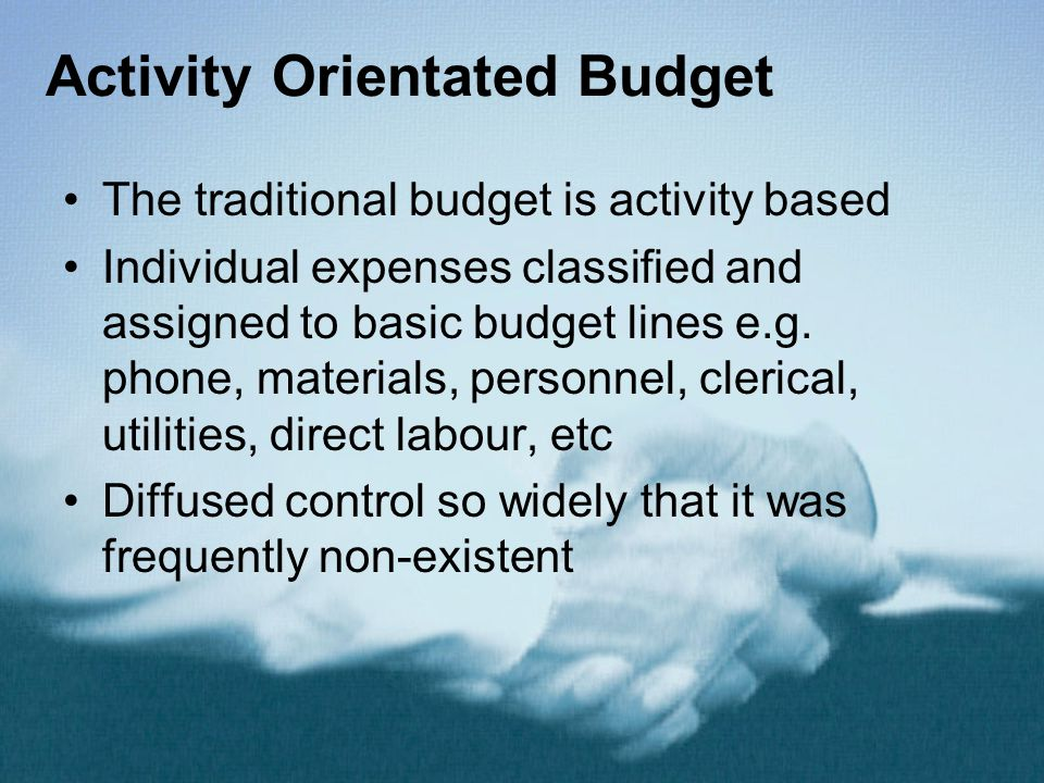 Activity Orientated Budget