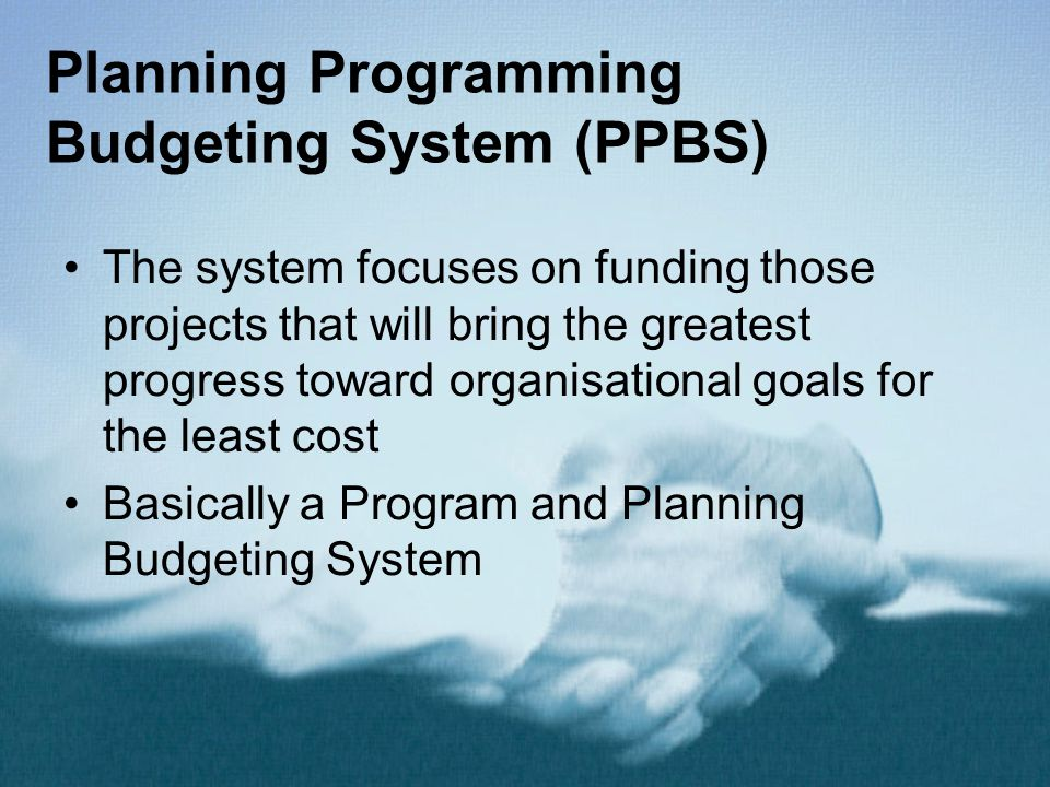 Planning Programming Budgeting System (PPBS)