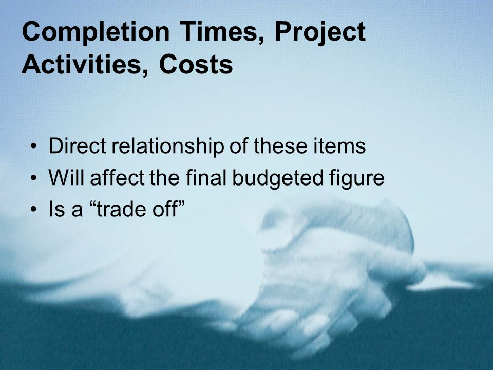 Completion Times, Project Activities, Costs