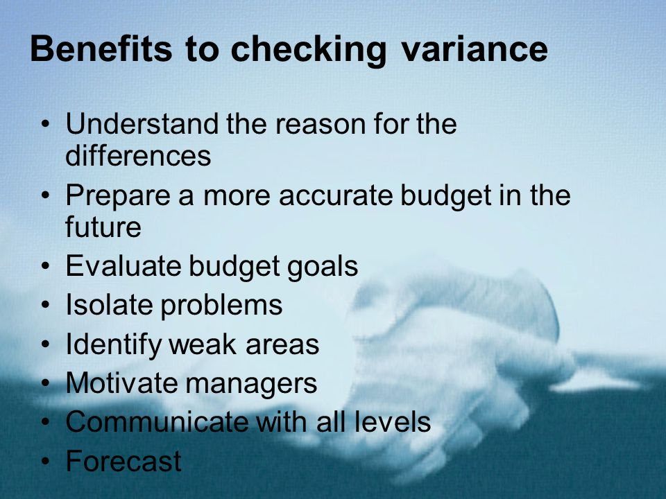 Benefits to checking variance