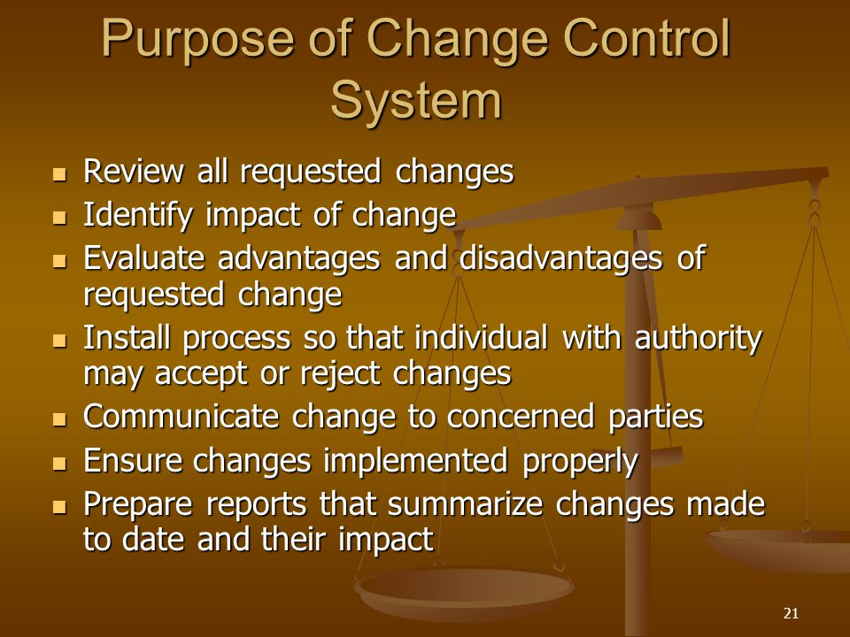 Purpose of Change Control System