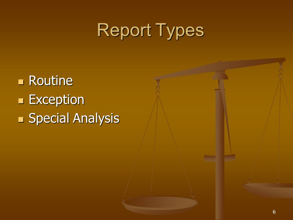 Report Types Routine Exception Special Analysis