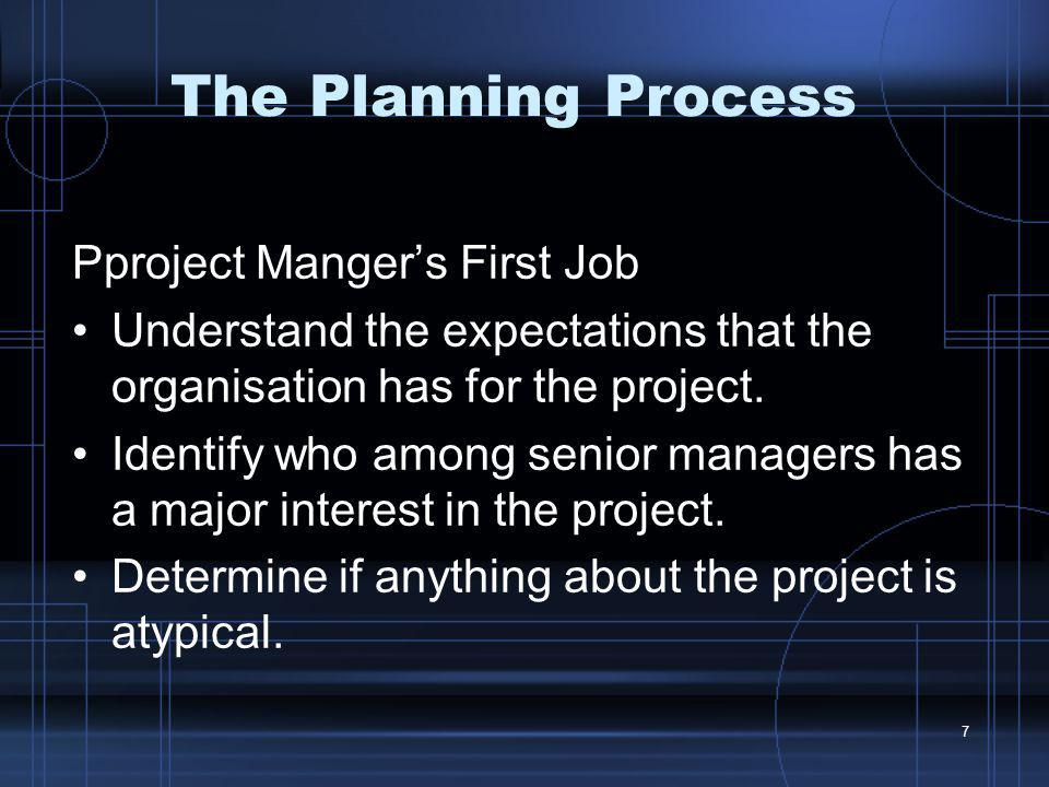 The Planning Process Pproject Manger's First Job