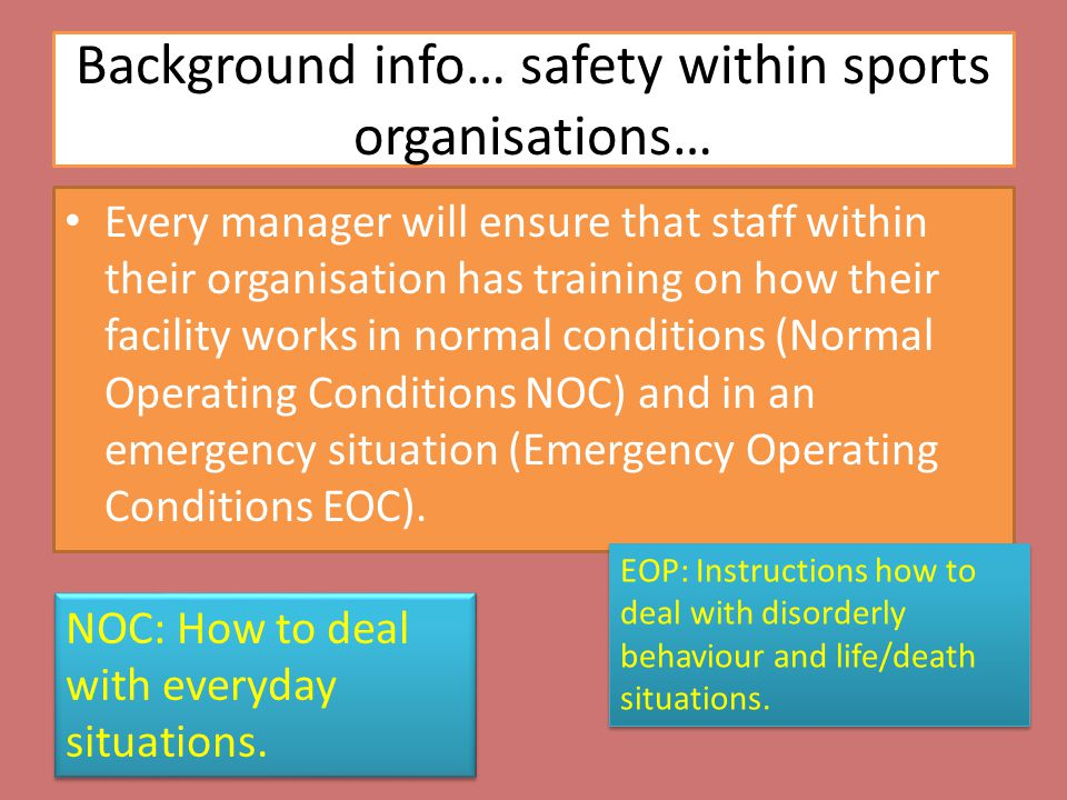 Background info… safety within sports organisations…