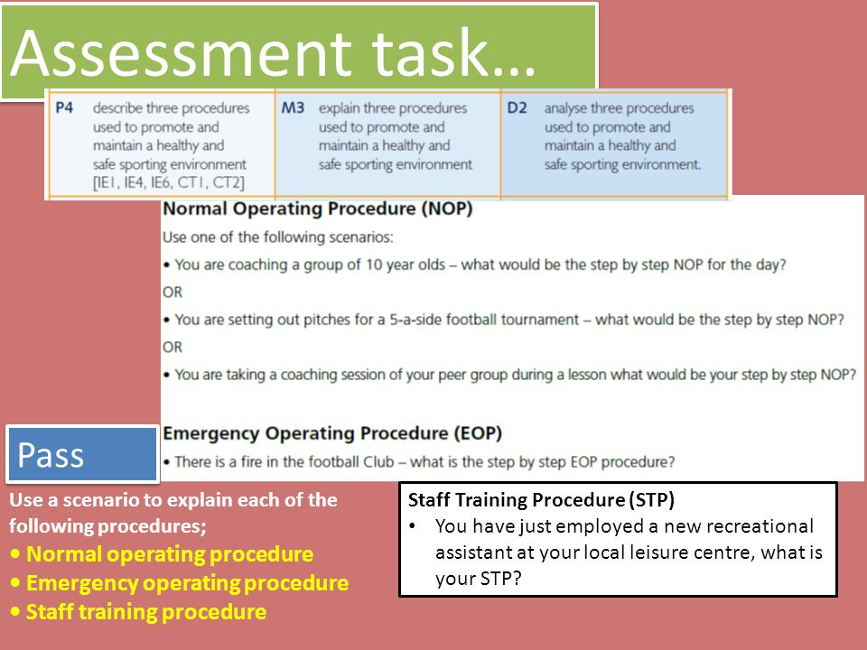 Assessment task… Pass • Normal operating procedure