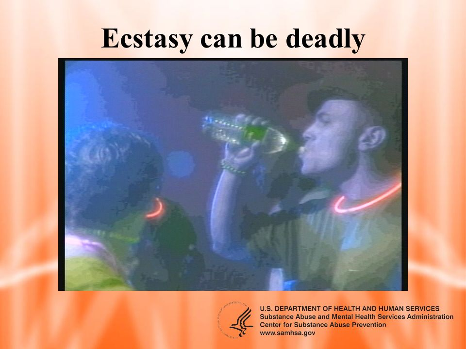 Ecstasy can be deadly