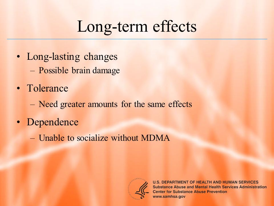 Long-term effects Long-lasting changes Tolerance Dependence